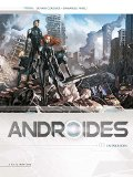 Androides T. 3 : Invasion